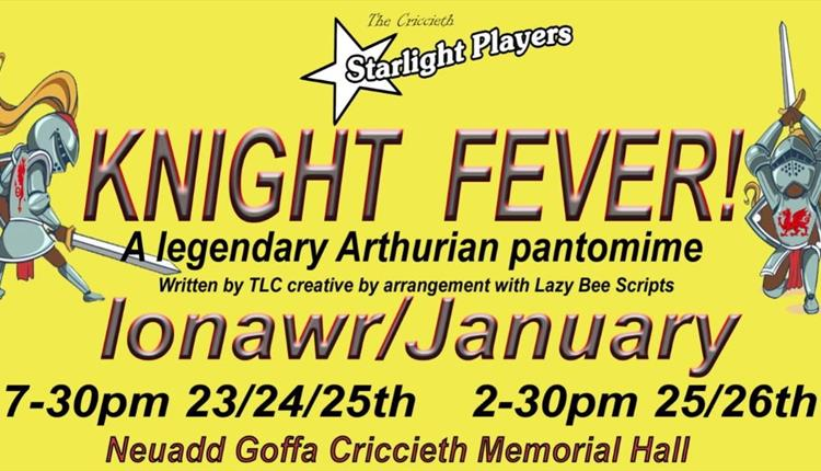 Knight Fever! - An Arthurian Pantomime