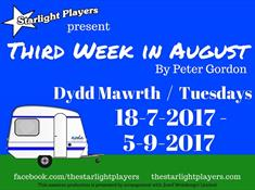 Third Week In August - a comedy stage show by the Starlight Players